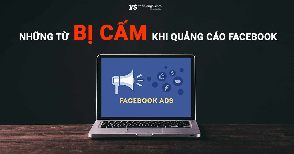 nhung-tu-bi-cam-khi-quang-cao-facebook-thumbnail